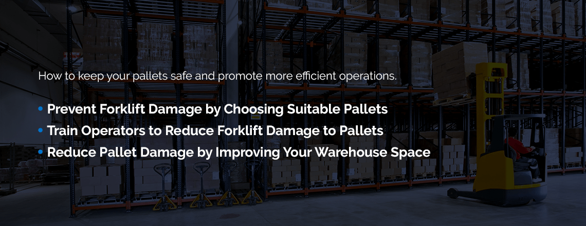 keep your pallets safe and promote more efficient operations