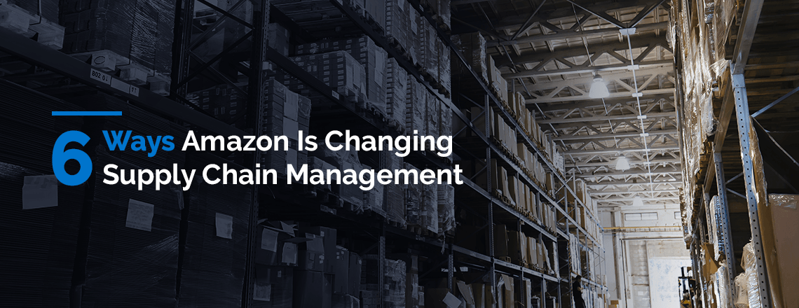 how is amazon changing supply chain management