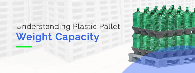 Understanding Plastic Pallet Weight Capacity